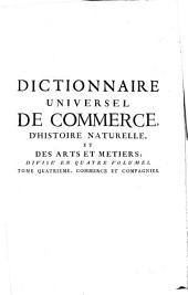 Dictionnaire universel de commerce: Commerce & compagnies
