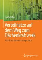 Verteilnetze auf dem Weg zum Fl  chenkraftwerk PDF