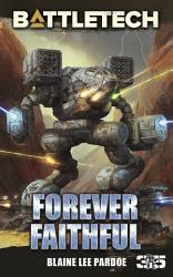Battletech Forever Faithful Book PDF