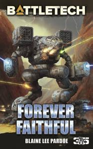 BattleTech  Forever Faithful