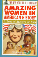 The New York Public Library Amazing Women in American History PDF