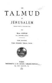Le Talmud de Jérusalem: traduit pour la première fois. Introduction et tables générales, Volumes8à9