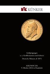 Künker Auktion 256 - Goldprägungen u. a. Großbritannien und Schweiz | Deutsche Münzen ab 1871