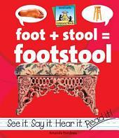 Foot + Stool=Footstool