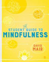 The Student Guide to Mindfulness PDF