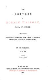 The Letters of Horace Walpole, Earl of Orford: Including Numerous Letters Now First Published from the Original Manuscripts, Volume 6