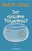 Der einsame Polygamist PDF
