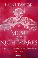 Muse of Nightmares   Das Geheimnis des Tr  umers PDF
