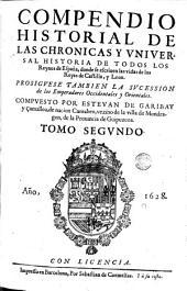 Los Quarenta libros del compendio historial de las chronicas y universal historia de todos los reynos de España, 2: Volúmenes 1-4