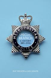 Special Branch: A History: 1883-2006