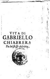 Amedeida. Poema eroico di Gabriello Chiabrera, con gli argomenti in ottaua rima del Forestiero Idrontino, e colla Vita dell'auttore da lui stesso descritta ..