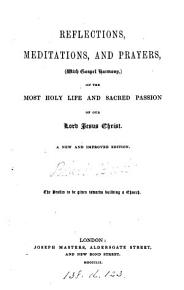Reflections  meditations  and prayers  with Gospel harmony  on the     life     of     Jesus Christ  signed R B    PDF