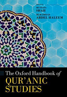 The Oxford Handbook of Qur anic Studies