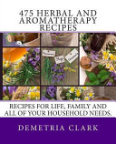 475 Herbal and Aromatherapy Recipes PDF