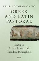 Brill s Companion to Greek and Latin Pastoral PDF