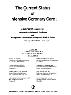 The Current Status of Intensive Coronary Care PDF