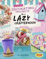Decorating Projects for a Lazy Crafternoon PDF