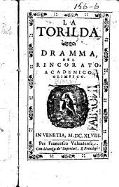 La Torilda: Dramma