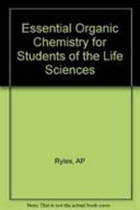 Essential Organic Chemistry for Students of the Life Sciences