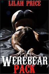 Werebear Pack (Paranormal Werebear Shifter Erotic Romance)