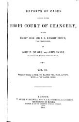 Reports Of Cases Decided In The High Court Of Chancery By The Right Hon Sir J L Knight Bruce Vice Chancellor Book PDF
