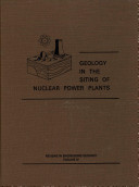 Geology in the Siting of Nuclear Power Plants