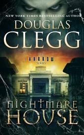 Nightmare House: Book One of the Harrow Series