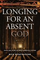 Longing for an Absent God PDF