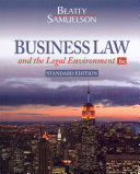 Business Law and the Legal Environment  Standard Edition