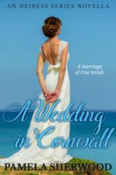 A Wedding in Cornwall: An Heiress Series Novella