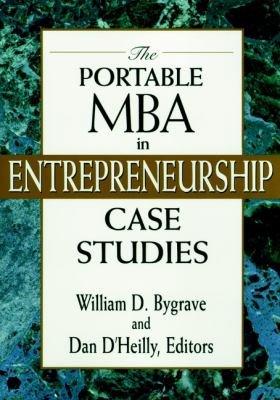 The Portable MBA in Entrepreneurship Case Studies PDF