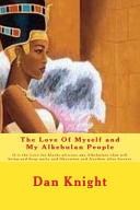 The Love of Myself and My Alkebulan People