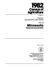 1982 Census of Agriculture: Geographic area series. Minnesota, state and county data, Volume 1, Part 23