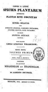 Caroli a Linné Species plantarum: exhibentes plantas rite cognitas ad genera relatas, secundum systema sexuale digestas, Volume 1