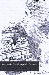 Revue de Saintonge & d'Aunis: Bulletin de la Société des archives historique ..., Volume24