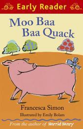 Moo Baa Baa Quack (Early Reader)