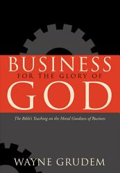 Business For The Glory Of God PDF