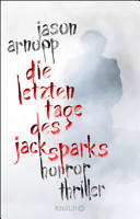 Die letzten Tage des Jack Sparks PDF
