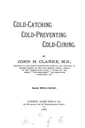 Cold-catching, Cold-preventing, Cold-curing