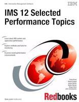 IMS 12 Selected Performance Topics PDF
