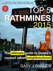 Top 5 Rathmines: The Ultimate Guide to Dublin's Coolest Neighbourhood