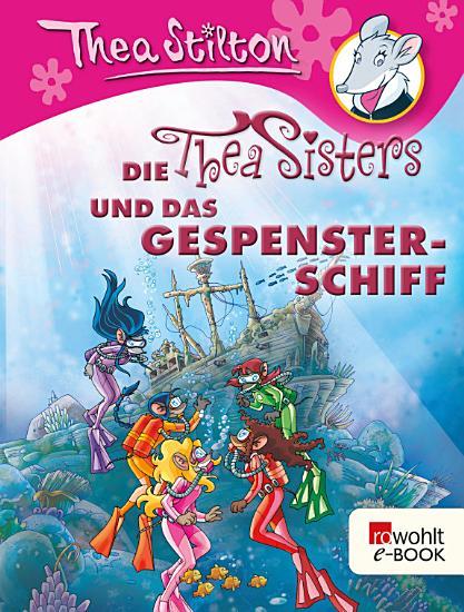 Die Thea Sisters und das Gespensterschiff PDF