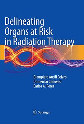 Delineating Organs at Risk in Radiation Therapy PDF