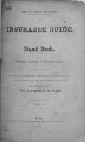 The Insurance Guide and Hand Book     Being a Guide to the Principles and Practice of Life Assurance     By a Fellow of the Society of Arts   Cornelius Walford   PDF