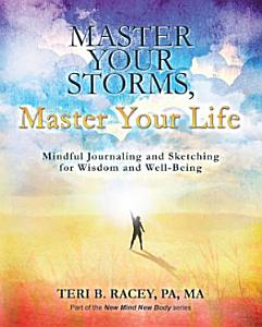 Master Your Storms  Master Your Life Book