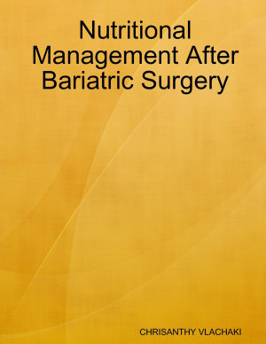 Nutritional Management After Bariatric Surgery
