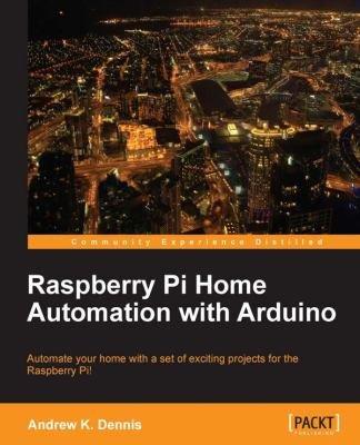 Raspberry Pi Home Automation with Arduino PDF