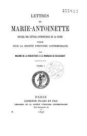Lettres de Marie-Antoinette: recueil des lettres authentiques