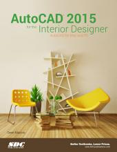 AutoCAD 2015 for the Interior Designer: AutoCAD for Mac and PC