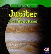 Jupiter: The Largest Planet
